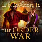 The Order War by  L. E. Modesitt Jr. audiobook