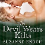 The Devil Wears Kilts by  Suzanne Enoch audiobook