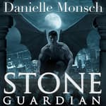 Stone Guardian by  Danielle Monsch audiobook