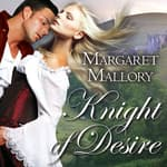 Knight of Desire by  Margaret Mallory audiobook