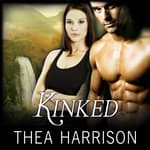 Kinked by  Thea Harrison audiobook