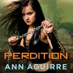 Perdition by  Ann Aguirre audiobook