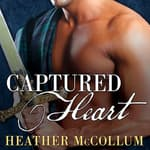 Captured Heart by  Heather McCollum audiobook