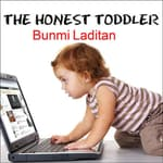 The Honest Toddler by  Bunmi Laditan audiobook