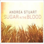 Sugar in the Blood by  Andrea Stuart audiobook
