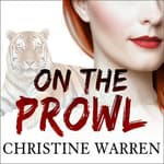 On the Prowl by  Christine Warren audiobook