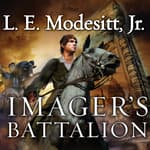 Imager's Battalion by  L. E. Modesitt Jr. audiobook