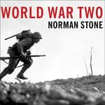 World War Two by  Norman Stone audiobook