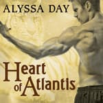 Heart of Atlantis by  Alyssa Day audiobook
