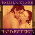 Hard Evidence by  Pamela Clare audiobook