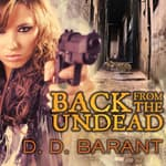 Back from the Undead by  D. D. Barant audiobook