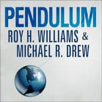 Pendulum by  Roy H. Williams audiobook