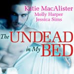 The Undead in My Bed by  Molly Harper audiobook