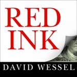 Red Ink by  David Wessel audiobook