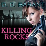 Killing Rocks by  D. D. Barant audiobook