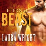 Eternal Beast by  Laura Wright audiobook