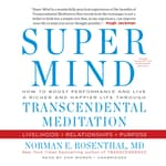 Super Mind by  Norman E. Rosenthal MD audiobook