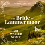 The Bride of Lammermoor by  Sir Walter Scott audiobook
