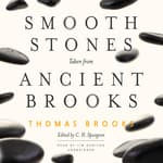 Smooth Stones Taken from Ancient Brooks by  Thomas Brooks audiobook