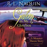 Golem in My Glovebox by  R. L. Naquin audiobook