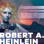 Podkayne of Mars by  Robert A. Heinlein audiobook
