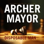 The Disposable Man by  Archer Mayor audiobook