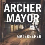Gatekeeper by  Archer Mayor audiobook