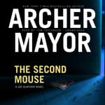 The Second Mouse by  Archer Mayor audiobook
