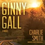 Ginny Gall by  Charlie Smith audiobook