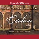 Catalina by  W. Somerset Maugham audiobook