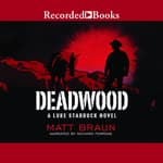 Deadwood by  Matt Braun audiobook