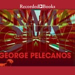 Drama City by  George P. Pelecanos audiobook