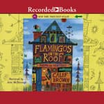 Flamingos on the Roof by  Calef Brown audiobook
