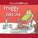 Froggy Eats Out by  Jonathan London audiobook
