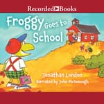Froggy Goes To School by  Jonathan London audiobook