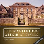 Mysterious Affair at Styles by  Agatha Christie audiobook