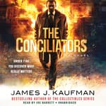 The Conciliators by  James J.  Kaufman audiobook