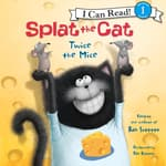 Splat the Cat: Twice the Mice by  Rob Scotton audiobook