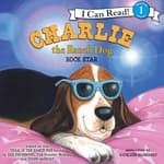 Charlie the Ranch Dog: Rock Star by  Ree Drummond audiobook