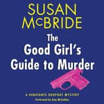 The Good Girl's Guide to Murder by  Susan McBride audiobook