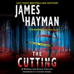 The Cutting by  James Hayman audiobook