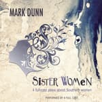 Sister Women by  Mark  Dunn audiobook