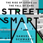 Street Smart by  Samuel I. Schwartz audiobook