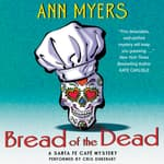 Bread of the Dead by  Ann Myers audiobook