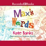 Max's Words by  Kate Banks audiobook