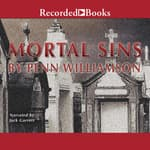 Mortal Sins by  Penn Williamson audiobook