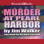 Murder at Pearl Harbor by  Jim Walker audiobook