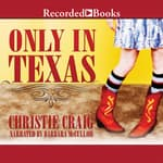 Only in Texas by  Christie Craig audiobook