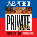 Private Paris by  Mark Sullivan audiobook