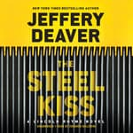 The Steel Kiss by  Jeffery Deaver audiobook